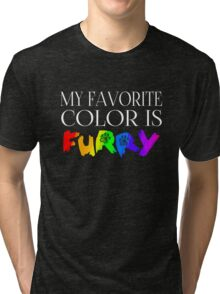 My Favorite Color Is... (Furry) in Rainbow Tri-blend T-Shirt