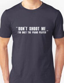 """Elton John's tribute """"Don't Shoot me"""" Unisex T-Shirt"""