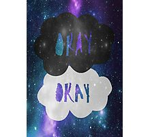 Okay? Okay. Galaxy Poster Photographic Print