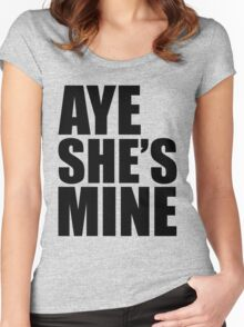 AYE SHE'S MINE Women's Fitted Scoop T-Shirt