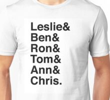 Leslie & Ben & Ron & Tom & Ann & Chris. (Parks & Rec) Unisex T-Shirt