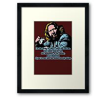 The Big lebowski and the philosophy 2 Framed Print