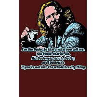 The Big lebowski and the philosophy 2 Photographic Print