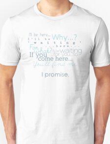 I Promise Unisex T-Shirt