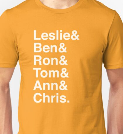 Leslie & Ben & Ron & Tom & Ann & Chris. (Parks & Rec) (Inverse) Unisex T-Shirt