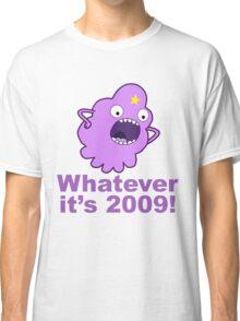 lumpy space princess 2009 Classic T-Shirt