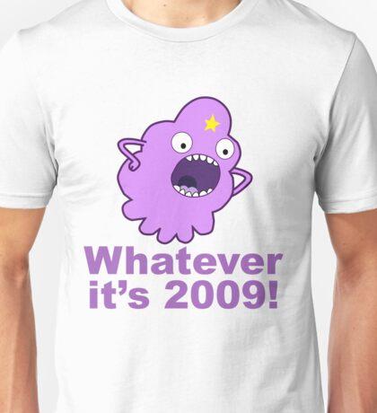 lumpy space princess 2009 Unisex T-Shirt