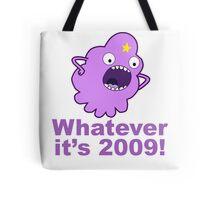 lumpy space princess 2009 Tote Bag