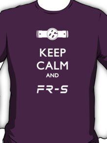 Keep Calm and FR-S T-Shirt