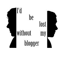 I'd be lost without my blogger. Photographic Print
