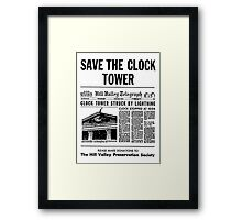 Save the Clocktower Framed Print