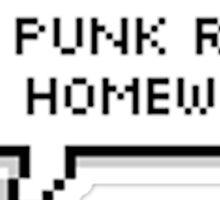 Too Punk Rock For Homework Shirt Sticker