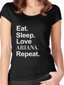 Eat. Sleep. Love Ariana. Repeat. -- White Women's Fitted Scoop T-Shirt
