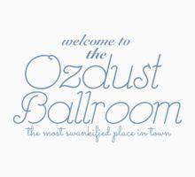 The Ozdust Ballroom by harperhoney