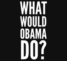 What Would Obama Do? Kids Clothes
