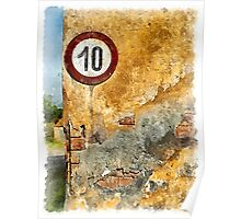 Traffic sign on the wall Poster
