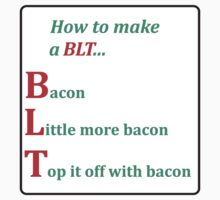 How to make a BLT... by PuppaBear27