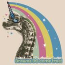 Funny dinosaur unicorn girly rainbow dreams come true by BigMRanch