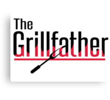 The grillfather Canvas Print