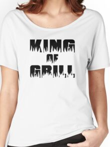 King of Grill Women's Relaxed Fit T-Shirt