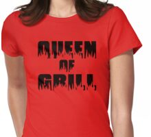 Queen of Grill Womens Fitted T-Shirt