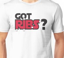 Got Ribs? Unisex T-Shirt