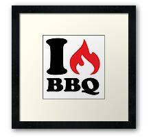 I love BBQ Framed Print