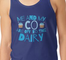 Me and my co are off to the dairy funny New Zealand kiwi saying Tank Top