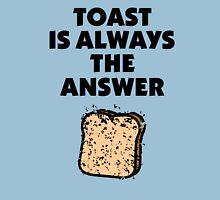 Toast ist always the answer Unisex T-Shirt