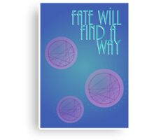 Fate Will Find a Way Canvas Print