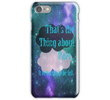 That's The Thing About Pain... Galaxy iPhone Case/Skin