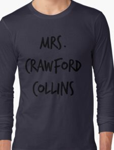 Mrs. Crawford Collins Long Sleeve T-Shirt