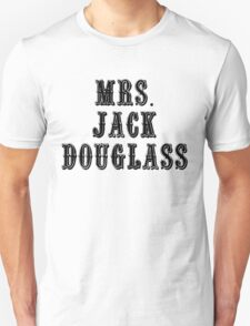 Mrs. Jack Douglass T-Shirt