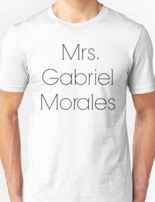 Mrs. Gabriel Morales T-Shirt
