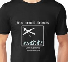 Ban armed drones Unisex T-Shirt