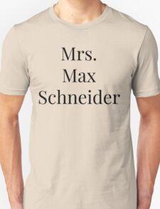 Mrs. Max Schneider Unisex T-Shirt