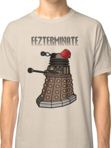 Dalek Fezterminate Classic T-Shirt