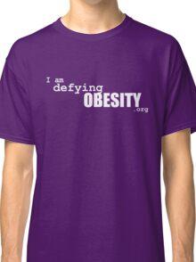 I am defying obesity (white print) Classic T-Shirt