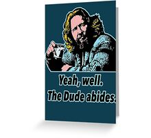 Big Lebowski Philosophy 7 Greeting Card