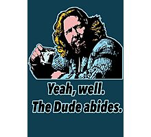 Big Lebowski Philosophy 7 Photographic Print