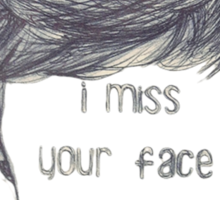 I miss your face like hell (empty face) Sticker