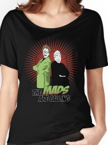 The Mads Are Calling Women's Relaxed Fit T-Shirt