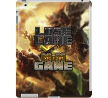 Lose Lane, Win Game - Please Like and Share iPad Case/Skin