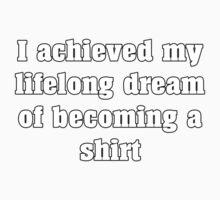 Lifelong Dream of Becoming a Shirt by Predcat