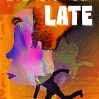 Running Late By D. Layed, Prints Cards & Posters by boblea