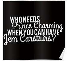 Prince Charming - Jem Carstairs Poster