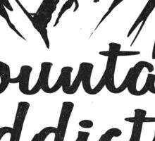 Mountain Addiction. Sticker