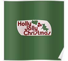 Holly Jolly Xmas Poster