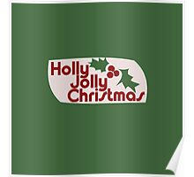 Holly Jolly Xmas Poster