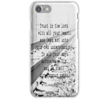 Proverbs 3:5-6 iPhone Case/Skin